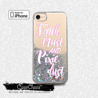 Pixie Dust Quote Faith and Trust Cute Pink Liquid Glitter Sparkle Case iPhone 6 and 6s iPhone 6 Plus and 6s Plus iPhone 7 and iPhone 7 Plus