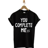 5 Seconds Of Summer You Complete Mess Tumblr Tee T Shirt T-Shirt TShirt Tee Shirt Unisex - Size S M L XL XXL statement blogger One Direction
