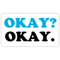 The Fault In Our Stars - OKAY? OKAY.