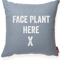 """""""Face Plant Here"""" Decorative Throw Pillow"""