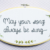 May your song always be sung, Song lyric art, Floral embroidery, Uplifting home decor, Wedding song lyric art, custom song lyric art