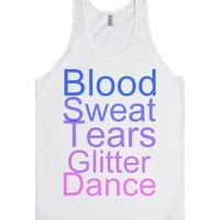 Blood Sweat Tears Glitter Dance-Unisex White Tank
