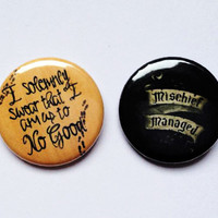 Harry Potter 'I solemnly swear that I am up to no good' and 'Mischief Managed' pin back button badges