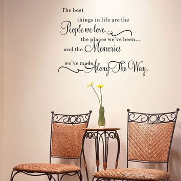 The Best Things In Life ~ Love Memories Art Decal Vinyl Wall Quote Home Sticker = 1705967620