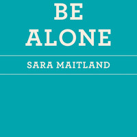 "How To Be Alone (The School of Life) by Sara Maitland (Bargain Books) - Plus Free ""Read Feminist Books"" pen"
