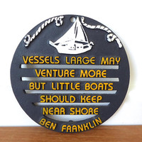 Vintage kitsch nautical trivet - Vessels Large May Venture More But Little Boats Should Keep Near Shore, perfect condition