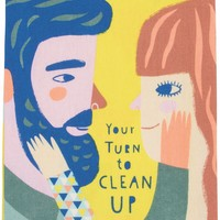 Your Turn to Clean Up Dish Towel