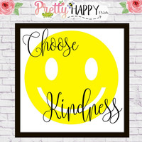 Motivational Images - Happy Wall Art - Choose Kindness - Smiley Face Art  - Bathroom Sign - Classroom Decoration - Instant Download - Teen