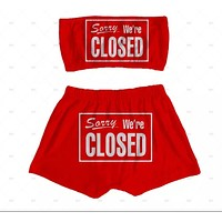 """""""Sorry We're Closed"""" Sleepwear Snack Booty Shorts & Tube Top Set"""