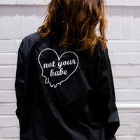 Not Your Babe Jacket
