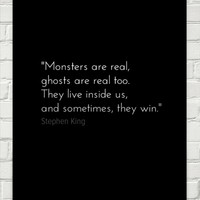 Stephen King Monsters and Ghosts Quote