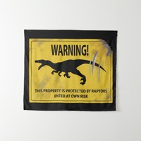 Warning! This Property is Protected by Raptors Tapestry