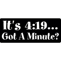 It's 4:19 Decal