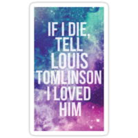 If I Die, Tell Louis Tomlinson I Loved Him