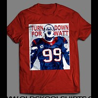 TURN DOWN FOR WATT J.J. WATT PHOTOGRAPHIC SHIRT