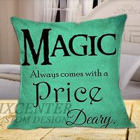 Once Upon a Time Rumpelstiltskin Magic Always Comes At A Price Deary on Square Pillow Cover