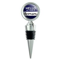 Bronson Hello My Name Is Wine Bottle Stopper