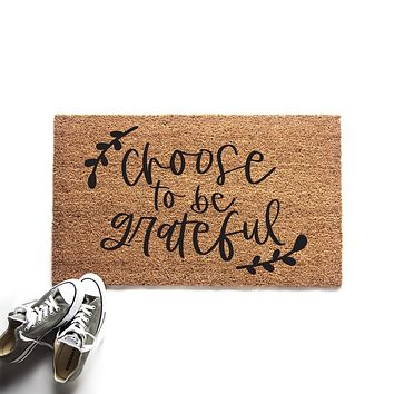 Choose to be Grateful Thanksgiving Doormat