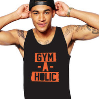 Men's Workout Tank - Gym A Holic - Gymaholic - Fitness Tank Top - Gym Tank - Exercise Shirt - Workout Clothes - Weight Lifting Tank