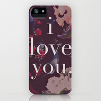 i love you. iPhone & iPod Case by Leah Flores