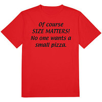 Size Matters Pizza Tee