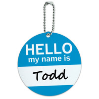 Todd Hello My Name Is Round ID Card Luggage Tag