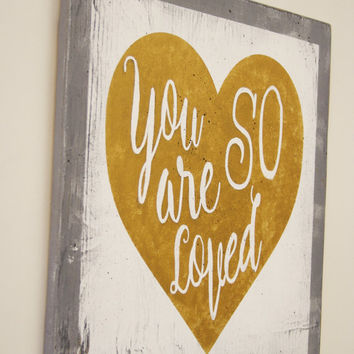 You Are So Loved Pottery Barn Inspired Wall Art Girls Nursery Decor Boys Nursery Decor Gold Nursery Vintage Nursery Shabby Chic Nursery