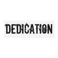 Dedication - Extra Large Canvas