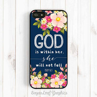 Bible Verse Quote iPhone 6 6s 5s 5c 5 Case, Psalm 46:5 God is within her, she will not fall, Samsung Galaxy S4 S5 Case, Samsung Note 3 Qt38