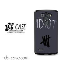 Idiot 5sos Hater For LG G3 Case Phone Case Gift Present