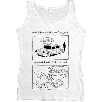 Inappropriate Catcalling vs. Appropriate Catcalling -- Women's Tanktop