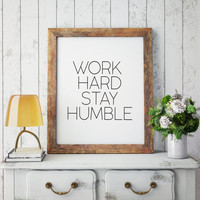 Black and white home decor Typographic office decor Inspirational work print Wall art Office Print Motivational wall decor Work hard
