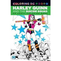 Harley Quinn and the Suicide Squad : An Adult Coloring Book (Paperback)