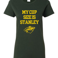 My Cup Size Is Stanley WILD T Shirt Great Iconic Stanley Cup Hockey Graphic T Shirt original Design Only Here Makes Great Gift Hockey Fans