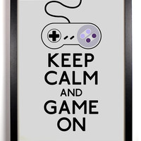 Keep Calm and Game On (Super Nintendo Controller) 8 x 10 Print Buy 2 Get 1 FREE Keep Calm and Carry On Keep Calm Art Keep Calm Posters