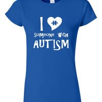 Autism T-Shirt Autism Spectrum Autistic Puzzle Piece I Love Someone With Autism T-Shirt Tee Shirt T Shirt Mens Ladies Womens Kids Youth