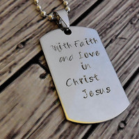 With Faith And Love In Christ Jesus, Scripture Dog Tag Necklace / Faith Not Sight Stainless Necklace / Bible Verse Dog Tag Necklace