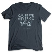 Grey Cause We Never Go Out of Style™ Tee