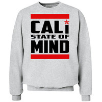 Cali State of Mind Crew Neck Sweat Shirt. pick your size