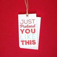 Just Pretend Gift Tags (final sale)
