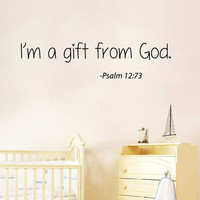 Wall Decals Vinyl Decal Sticker Mural Interior Design Psalm Quote I'm a Gift From God Kids Nursery Baby Room Boy Girl Bedding Decor KT114