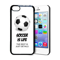 SudysAccessories Soccer Is Life The Rest Is Just Details Thinshell Protective Plastic iPhone 5C Case