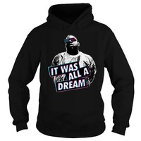 It was all a dream biggie smalls adult hoodie