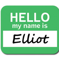 Elliot Hello My Name Is Mouse Pad