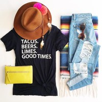 Tacos Beers Limes Good Times Tee