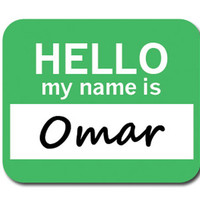Omar Hello My Name Is Mouse Pad