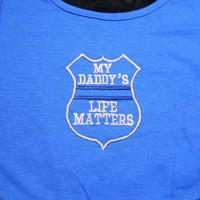 Toddler Police Bib, My Daddy's, Life Matters, Royal Blue, Baby Shower Gift, LEO Baby Gift, Thin Blue Line, Gift for Cop, Police Mom, Baby