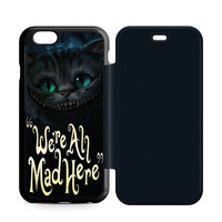Cat Cheshire Were All Mad Here iPhone 6 Flip Case Sintawaty.com
