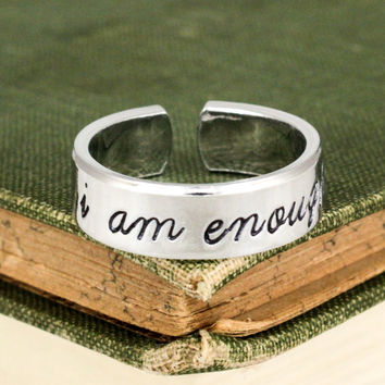 I Am Enough Ring - Inspirational Rings - Adjustable Aluminum Cuff Ring Style B