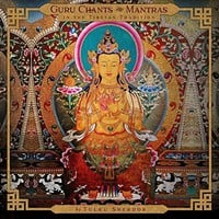 Tulku Sherdor - Guru Chants and Mantras in the Tibetan Tradition
